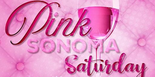 PINK Sonoma Saturday
