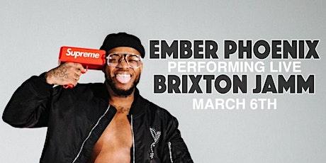 Ember Phoenix - Brixton Jamm tickets