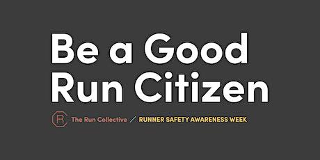 Runner Safety Awareness Week - Citizen Run - Manhattan  tickets