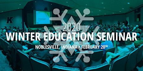 Winter Education Seminar in Noblesville, Indiana tickets