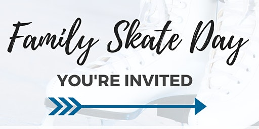 You're Invited: FREE Family Day Skate