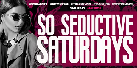 So Seductive Saturday's Holiday Weekend Edition tickets
