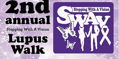 2nd Annual Stepping With A Vision ( SWAV) Lupus Walk 2020 tickets