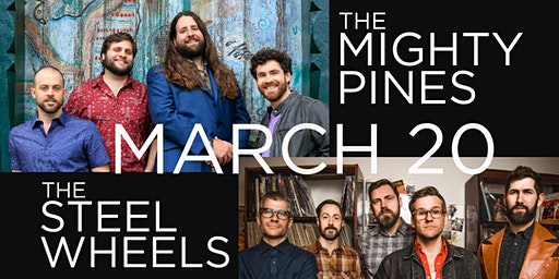 The Mighty Pines & The Steel Wheels