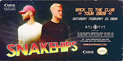 Snakehips | IRIS ESP101 Learn To Believe | Saturday February 22
