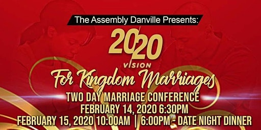 20/20 Vision For Kingdom Marriages ~Two Day Marriage Conference