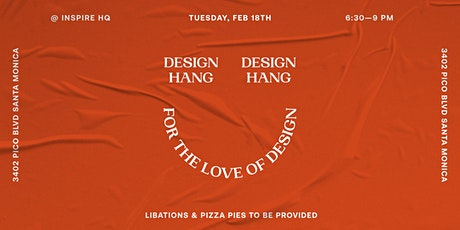 Design Hang with the Inspire Design Studio tickets