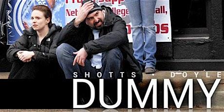 Dummy in San Francisco tickets