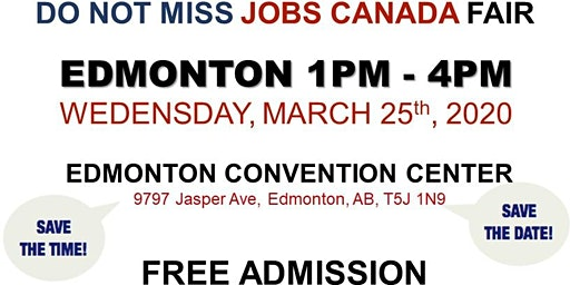 Edmonton Job Fair - March 25th, 2020
