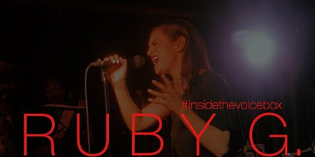 Inside The VoiceBox Presents: Ruby G tickets