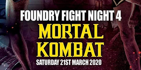 Foundry Fight Night 4 Mortal Kombat tickets