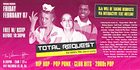 TOTAL REQUEST - the 2000's TRL dance party at VALENCIA ROOM tickets