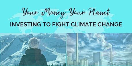 Your Money, Your Planet: Investing to Fight Climate Change billets