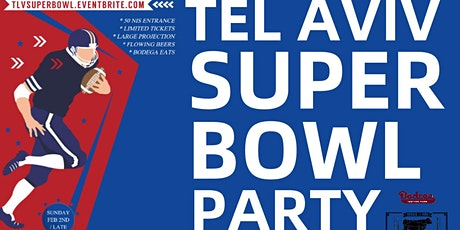 Tel Aviv Super Bowl Party: Beers, Wings, Dogs & more... Sunday Eve Feb 2nd tickets