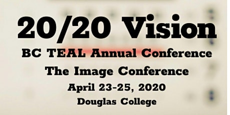 BC TEAL 2020 Annual Conference & The Image Conference - BC TEAL Discounted Member tickets