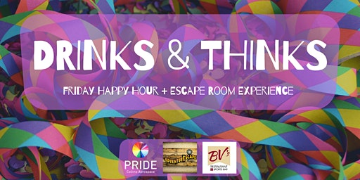 Drinks and Thinks: Friday Happy Hour + Escape Room