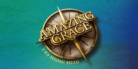 AMAZING GRACE: A New Broadway Musical tickets