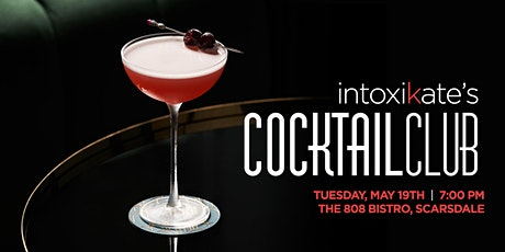 IntoxiKate's Cocktail Club ~ May tickets