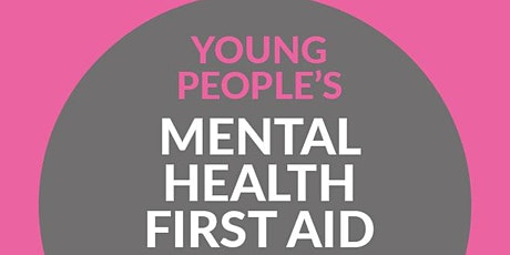 Youth Mental Health First Aid (YMHFA) - Two Day  tickets