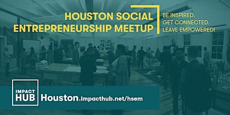 Houston Social Entrepreneurship Meetup tickets