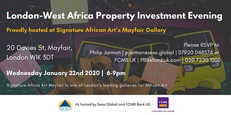 London-West Africa Property Investment Evening, as hosted by Seso Global & FCMB Bank UK tickets