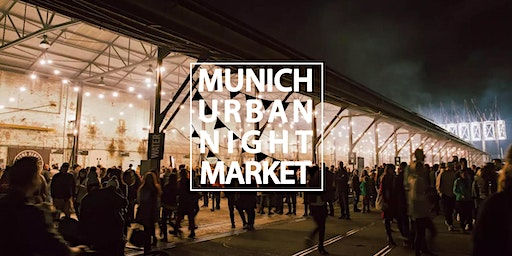 Munich Urban Night Market 2020 | Spring Edition