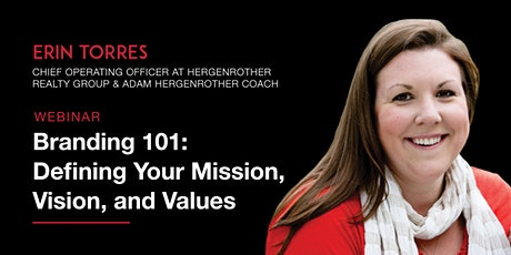 FREE WEBINAR: Branding 101- Defining Your Mission, Vision and Values tickets