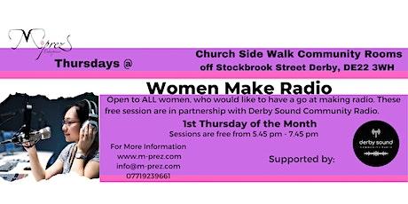 Women Make Radio tickets