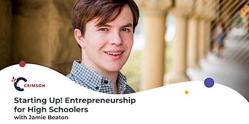 Starting Up! Entrepreneurship for High Schoolers w/ Jamie Beaton | AKL