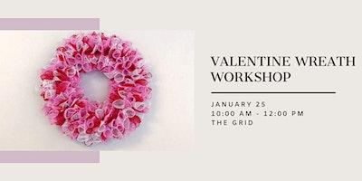 Valentine Wreath Workshop