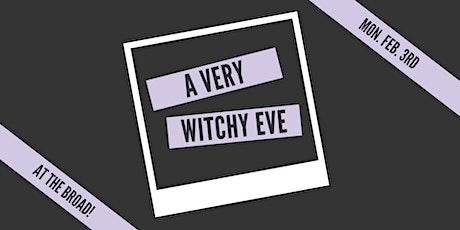 A Very Witchy Eve: February tickets