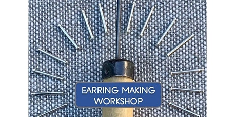 Earring Making Workshop! (02-25-2020 starts at 10:00 AM) tickets