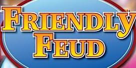 Long Island Friendly FEUD All ages