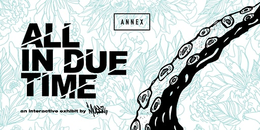 Annex Presents: All In Due Time By MURRZ