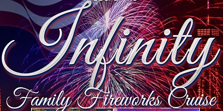 Independence Day Family Fireworks Cruise aboard The Infinity Yacht tickets