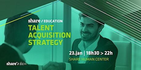 Workshop Talent Acquisition Strategy ingressos