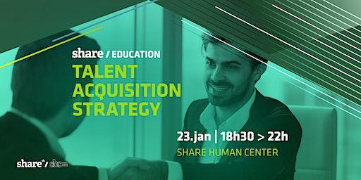 Workshop Talent Acquisition Strategy