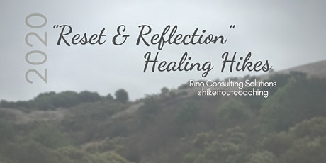 Reset & Reflections Healing Hike tickets