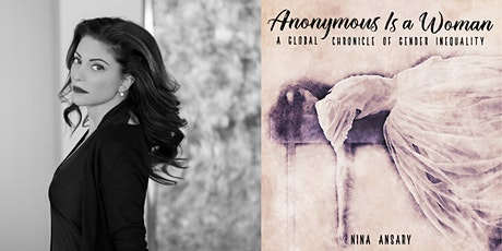 Nina Ansary presents Anonymous Is a Woman, co-hosted by Los Angeles magazine tickets