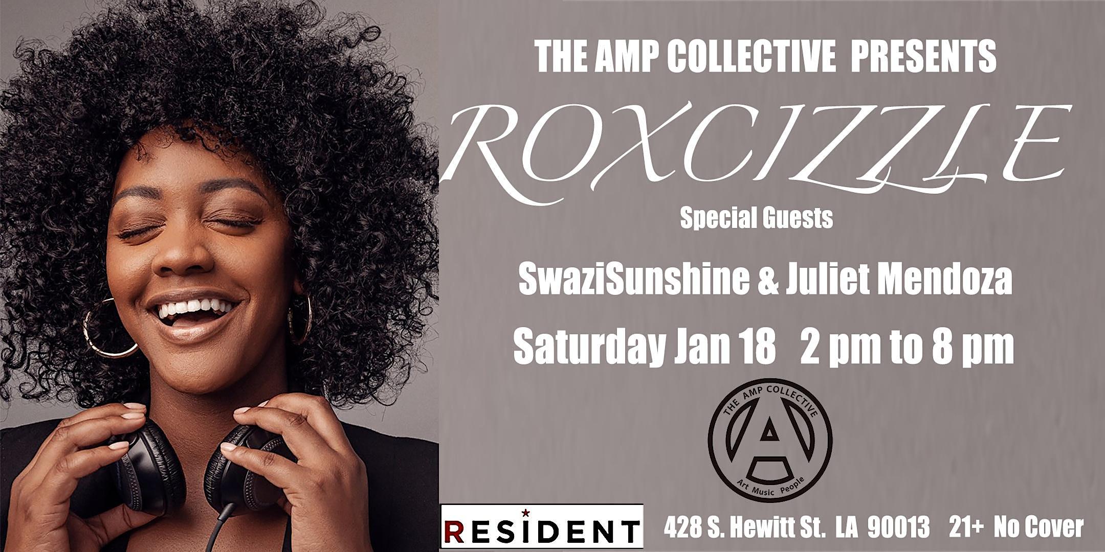The AMP Collective Presents Roxcizzle with SwaziSunshine and Juliet Mendoza
