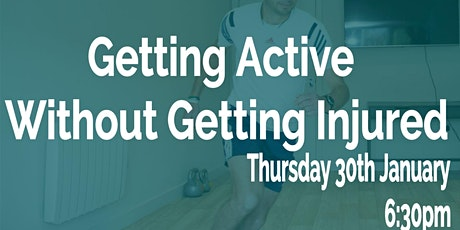 Get Active without Getting Injured - Free Talk  tickets