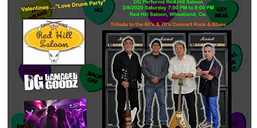 "Love Drunk Party Feat. 60's & 70's Rock & Blues Band ""Damaged Goods""."
