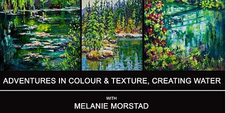 Adventures in Colour & Texture, Creating Water with Melanie Morstad tickets