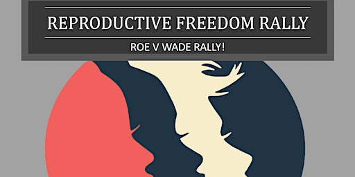 Reproductive Freedom Rally