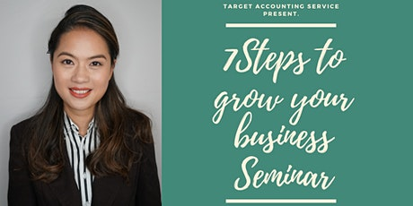 The 7 Steps To Grow Your Business tickets