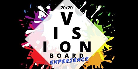 20/20 Vision Board Experience Part 2 tickets