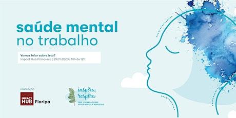 Jornada Inspira, Respira - Saúde Mental no Trabalho ingressos