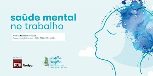Jornada Inspira, Respira - Saúde Mental no Trabalho