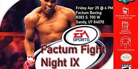 Factum Fight Night 9 tickets