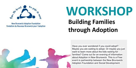 Building Families through Adoption  / New Brunswick Adoption Foundation tickets